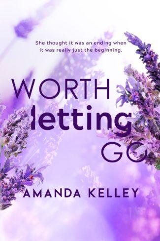 Cover Reveal: Worth Letting Go (Worthy #3) by Amanda Kelley