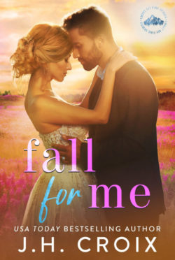 Cover Reveal: Fall For Me (Light My Fire #4) by JH Croix