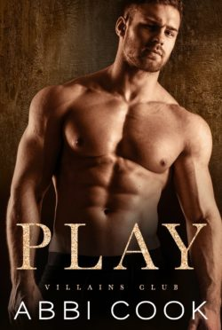 Release Day Blitz: Play (Villains Club #4) by Abbi Cook
