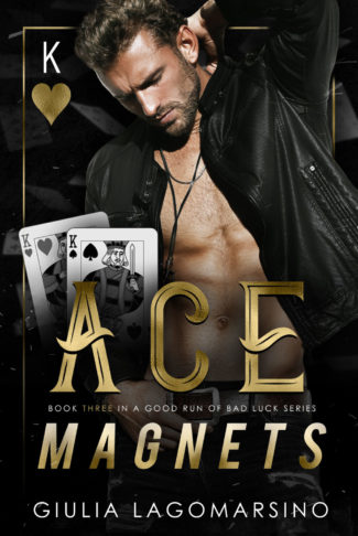 Cover Reveal: Ace Magnets (A Good Run of Bad Luck #3) by Giulia Lagomarsino