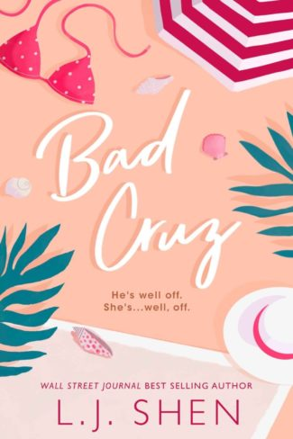 Cover Reveal: Bad Cruz by LJ Shen
