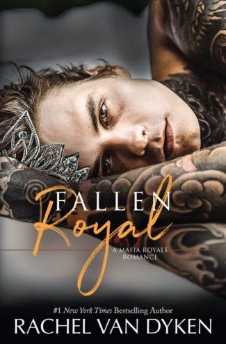Release Day Blitz: Fallen Royal (Mafia Royals #4) by Rachel Van Dyken