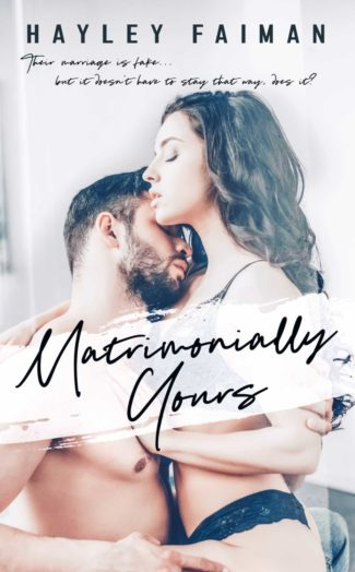 Cover Reveal: Matrimonially Yours (Astor Family #3) by Hayley Faiman