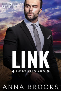 Cover Reveal: Link (Guarding Her #9) by Anna Brooks