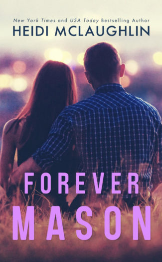 Cover Reveal: Forever Mason (Beaumont #6) by Heidi McLaughlin